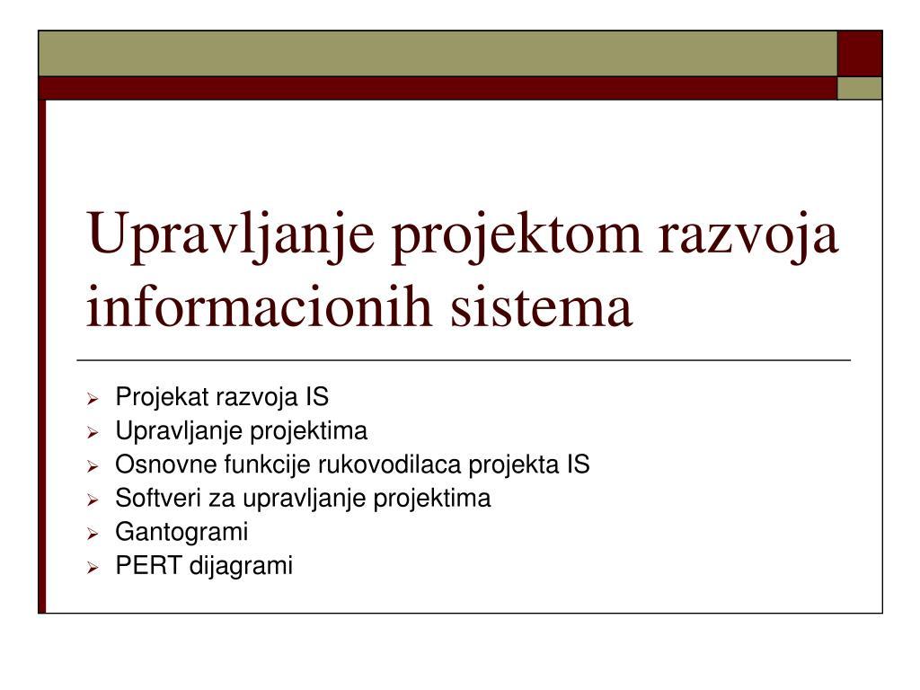 upravljanje projektom razvoja informacionih sistema l.