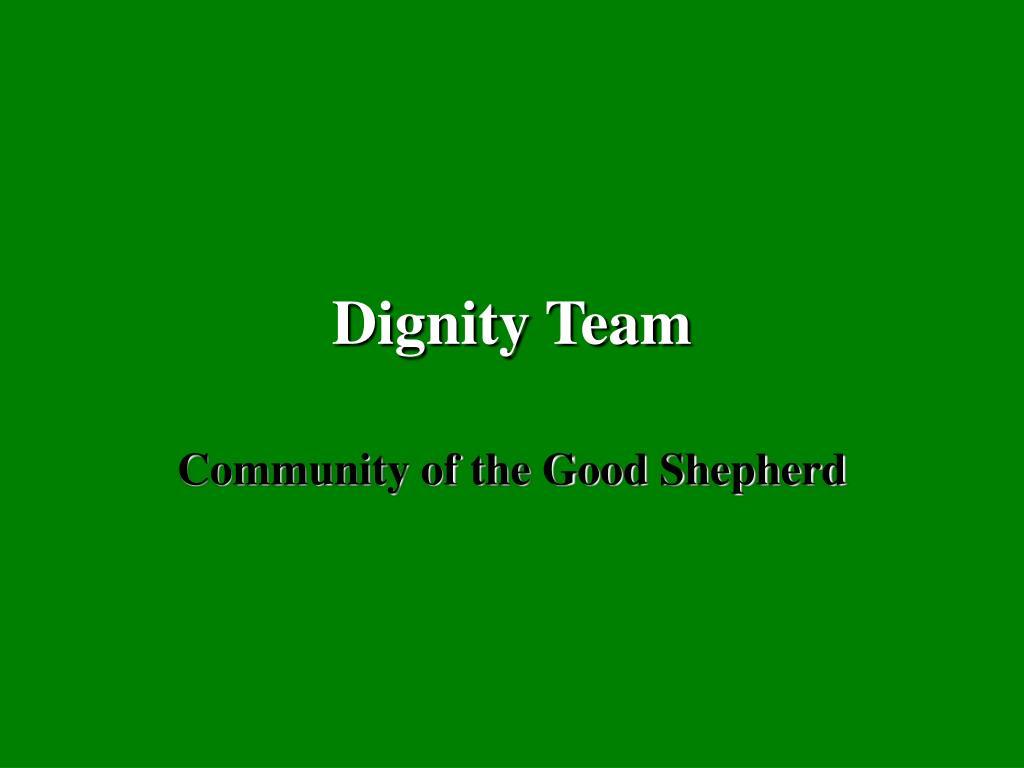 dignity team l.