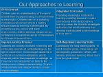 our approaches to learning
