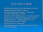 tod term 2 2008