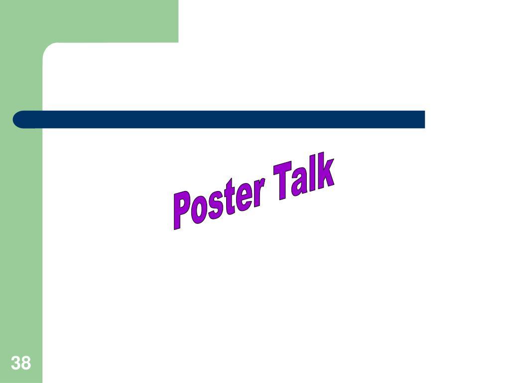 Poster Talk