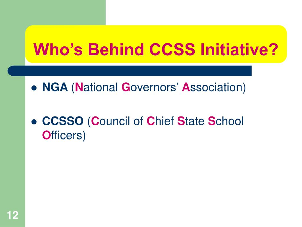 Who's Behind CCSS Initiative?
