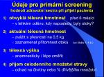 daje pro prim rn screening hodnot zdravotn sestra p i p ijet pacienta