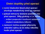 dietn dopl ky p ed operac