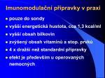 imunomodula n p pravky v praxi
