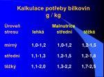 kalkulace pot eby b lkovin g kg