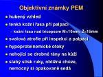 objektivn zn mky pem