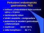 perkut nn endoskopick gastrostomie peg