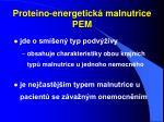 proteino energetick malnutrice pem