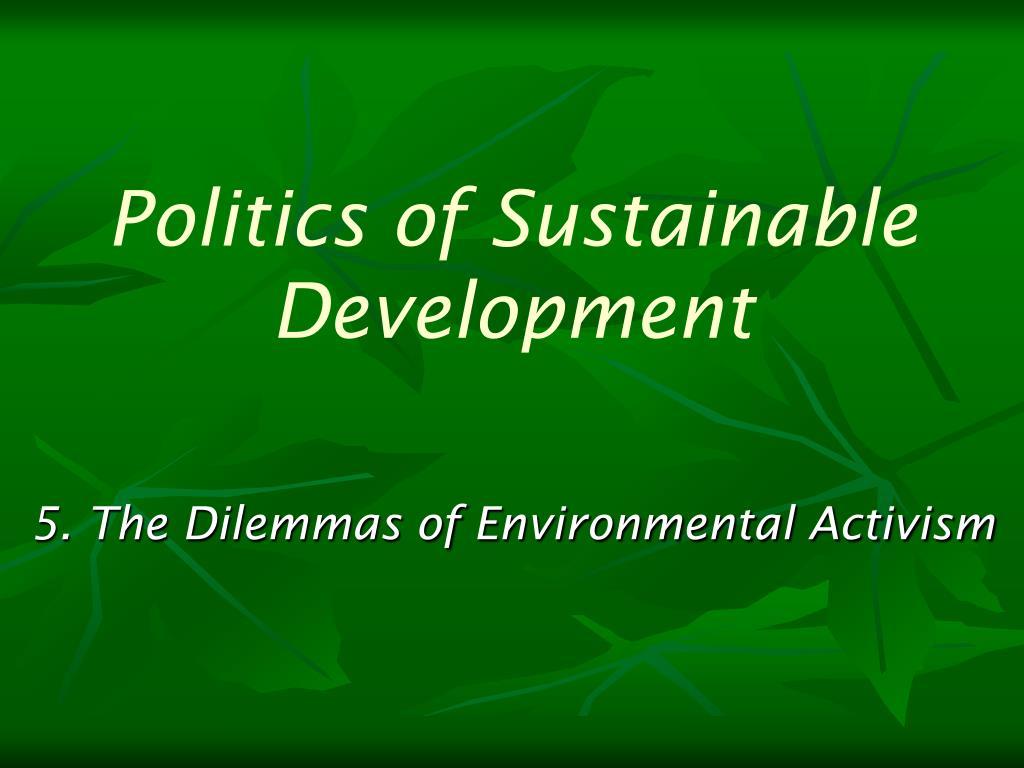 politics of sustainable development l.