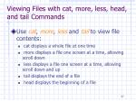 viewing files with cat more less head and tail commands