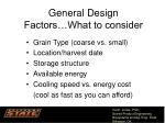 general design factors what to consider