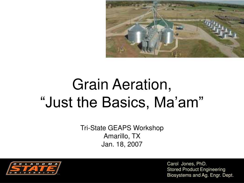 grain aeration just the basics ma am l.
