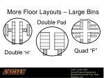more floor layouts large bins