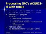 processing jrc s acquis sl with totale