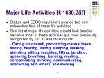 major life activities 1630 2 i