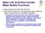 major life activities include major bodily functions