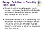 recap definition of disability 1992 2008