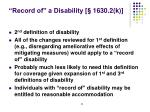 record of a disability 1630 2 k