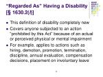 regarded as having a disability 1630 2 l