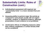 substantially limits rules of construction cont