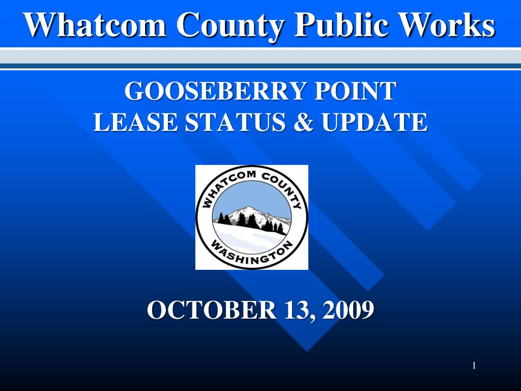 gooseberry point lease status update october 13 2009 l.