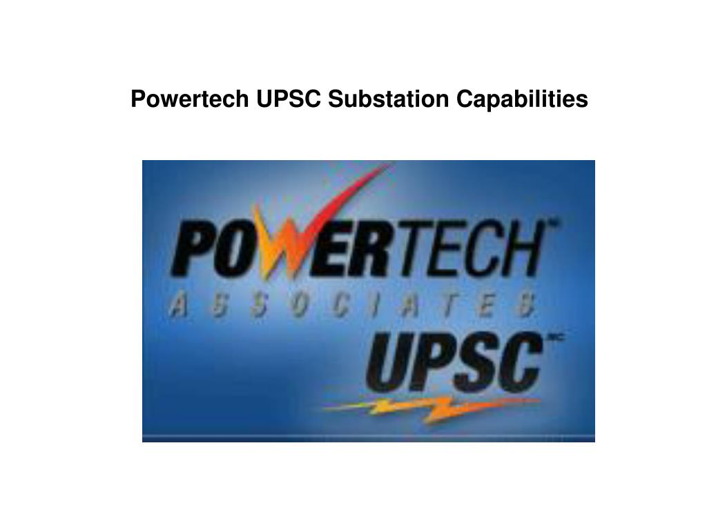 powertech upsc substation capabilities l.