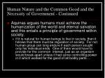 human nature and the common good and the necessity of government continued6