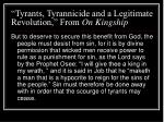 tyrants tyrannicide and a legitimate revolution from on kingship