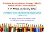 southern association of schools sacs presentation of the standards
