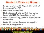 standard 1 vision and mission