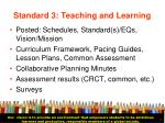 standard 3 teaching and learning22