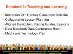 standard 3 teaching and learning30