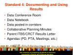 standard 4 documenting and using results23