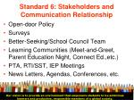 standard 6 stakeholders and communication relationship