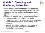 module 5 changing and monitoring instruction