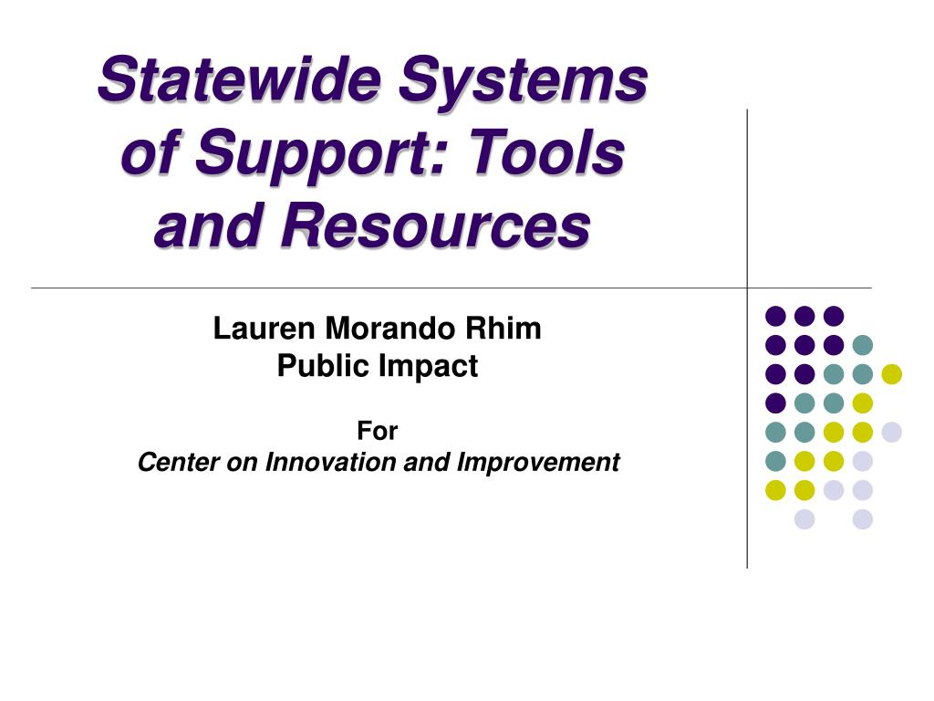 statewide systems of support tools and resources l.
