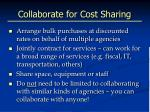 collaborate for cost sharing