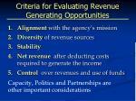 criteria for evaluating revenue generating opportunities