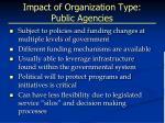 impact of organization type public agencies
