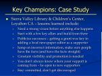 key champions case study