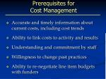 prerequisites for cost management