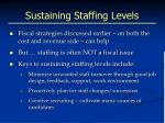 sustaining staffing levels