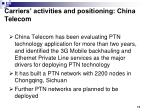 carriers activities and positioning china telecom