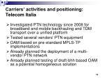 carriers activities and positioning telecom italia