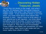 discovering hidden treasures jewels