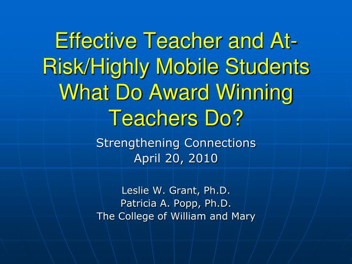 effective teacher and at risk highly mobile students what do award winning teachers do n.