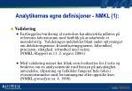 analytikernes egne definisjoner nmkl 1