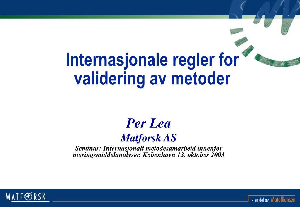 internasjonale regler for validering av metoder l.