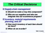 the critical decisions10